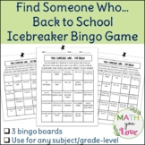 BACK TO SCHOOL FIND SOMEONE WHO 3 BINGO GAMES - FIRST DAY WEEK ICE BREAKER MATH