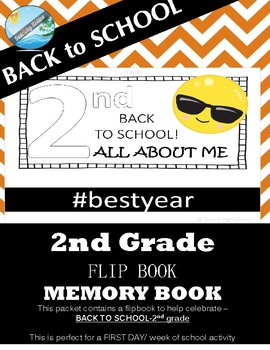 BACK TO SCHOOL / FIRST DAY - flipbook - 2nd grade