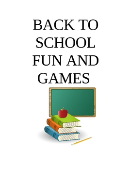 BACK TO SCHOOL FUN AND GAMES