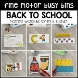 BACK TO SCHOOL Fine Motor Busy Bins (morning work tubs) for Preschool, Pre-K