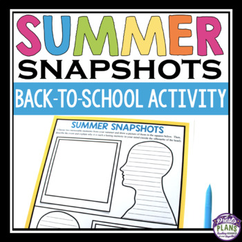 BACK TO SCHOOL GET TO KNOW ME ACTIVITY: SUMMER SNAPSHOTS