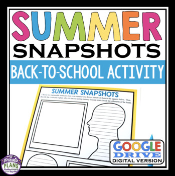 BACK TO SCHOOL GET TO KNOW ME DIGITAL ACTIVITY: SUMMER SNAPSHOTS (GOOGLE DRIVE)