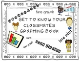 Back to School Graphing Fun Get to Know Your Classmates