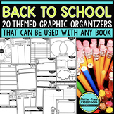 BACK TO SCHOOL  Graphic Organizers for Reading Reading Gra