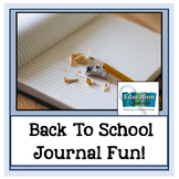 BACK TO SCHOOL JOURNAL FUN FOR 1ST AND 2ND GRADERS