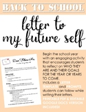 BACK TO SCHOOL: Letter to My Future Self. LETTER WRITING ASSIGNMENT