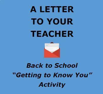 BACK TO SCHOOL:  Letter to Teacher