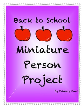 BACK TO SCHOOL MINIATURE PERSON PROJECT