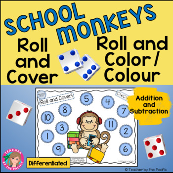 SCHOOL MONKEYS - Math Roll and Cover – Color (Colour) Games–Add and Subtract