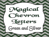 BACK TO SCHOOL! Magical Chevron Letters Silver and Green