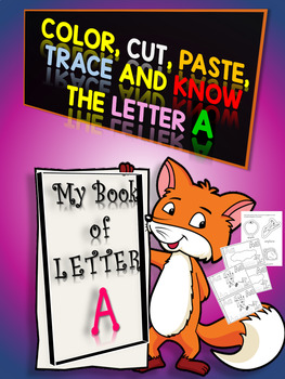 Letter Of The Week -  My Booklet of Letter A