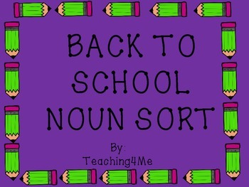 BACK TO SCHOOL NOUN SORT