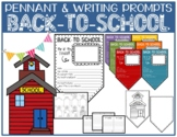 BACK-TO-SCHOOL Pennant, SCHOOL Drawing & Writing Prompts