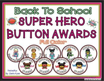 BACK TO SCHOOL SUPERHERO BUTTON BEHAVIOR AWARD