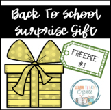 BACK TO SCHOOL SURPRISE GIFT #1