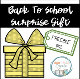 BACK TO SCHOOL SURPRISE GIFT #2