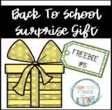 BACK TO SCHOOL SURPRISE GIFT #5