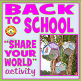 BACK TO SCHOOL-Share Your World-Creative Activity