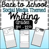 BACK TO SCHOOL Social Media THEMED Writing UPPER GRADES