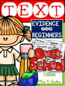 BACK TO SCHOOL-TEXT EVIDENCE FOR BEGINNERS