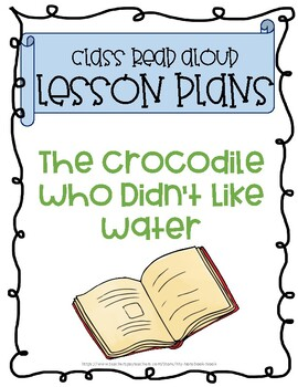 BACK TO SCHOOL: The Crocodile Who Didn't Like Water Lessons