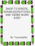 BACK TO SCHOOL VERB, NOUN, AND ADJECTIVE WORD SORT