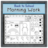 BACK TO SCHOOL WEEK - Morning Work or Worksheets - Kindergarten