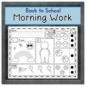 BACK TO SCHOOL WEEK - Morning Work or Worksheets - Kindergarten