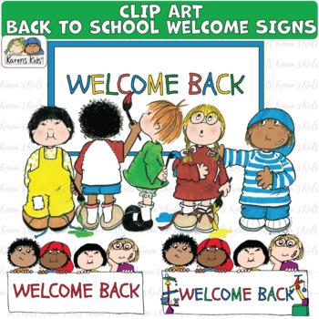 Clip Art Back To School Welcome Signs Karen S Kids Clip Art Tpt