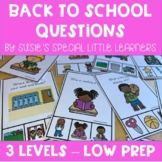 BACK TO SCHOOL WH QUESTIONS FOR SPECIAL ED & SPEECH THERAPY
