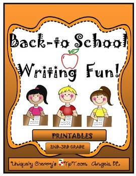 BACK TO SCHOOL WRITING FUN! 2nd-3rd gr.