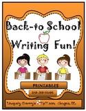 BACK TO SCHOOL WRITING FUN! 2nd-3rd gr.