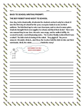 BACK TO SCHOOL WRITING PROMPT: THE BOY ROBOT
