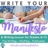 Write Your Manifesto {A Mini Writing Unit for Grades 6-12}