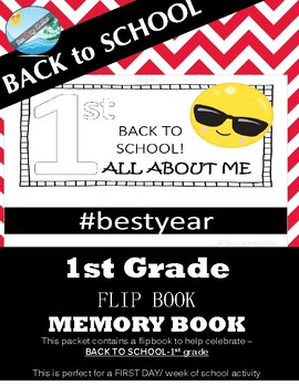 BACK TO SCHOOL / FIRST DAY activity - Flip book - 1st Grade