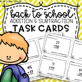 Addition and Subtraction Task Cards | Back To School