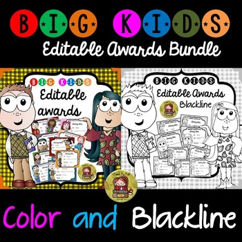 BACK TO SCHOOL/END OF YEAR EDITABLE AWARDS BUNDLE - COLOR AND BLACKLINE BIG KIDS