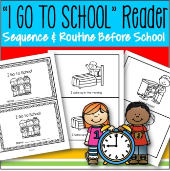 BACK to SCHOOL Emergent Reader FREE - Sequence, Routines