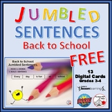 BACK to SCHOOL ... Jumbled Sentences ... Grades 3-4 Vocabulary ... FREEBIE