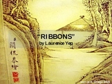 """BACKGROUND: """"Ribbons"""" by Laurence Yep"""