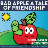 BAD APPLE A TALE OF FRIENDSHIP Activities and Read Aloud Lessons