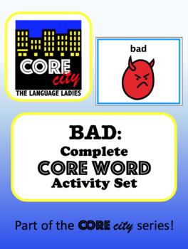 BAD: Complete Core Word Activity Set