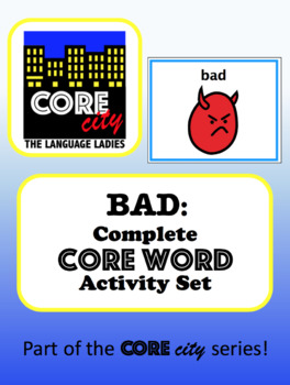 BAD: Complete Core Word Activity Set