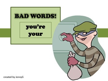 BAD WORDS your you're by JennyG