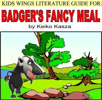 BADGER'S FANCY MEAL by Keiko Kasza, A Funny Animal Picture Book
