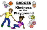 BADGES - Kindness on the Playground