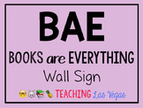 BAE Books are Everything Wall Sign