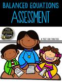 BALANCED EQUATIONS ASSESSMENT