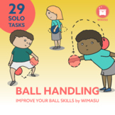 BALL HANDLING | SOLO: 29 Task Cards to improve your Ball S