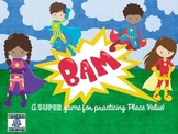 BAM!!  A Place Value card Game